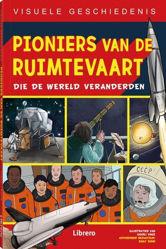 Afbeeldingen van Visuele geschiedenis #2 - Pioniers van de ruimtevaart (LIBRERO, zachte kaft)