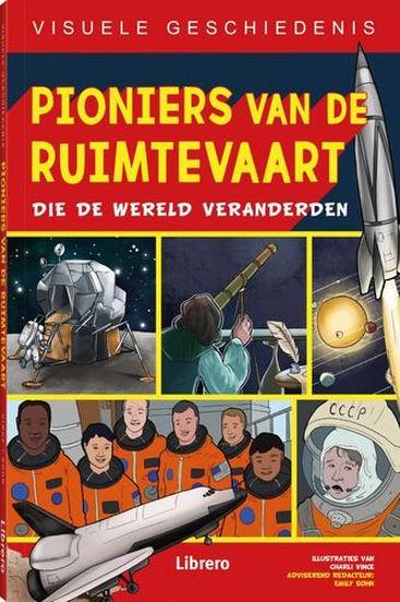 Afbeelding van Visuele geschiedenis #2 - Pioniers van de ruimtevaart (LIBRERO, zachte kaft)