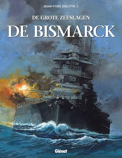 Afbeelding van Grote zeeslagen #11 - Bismarck (GLENAT, harde kaft)