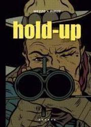 Afbeeldingen van Hold-up - Hold up