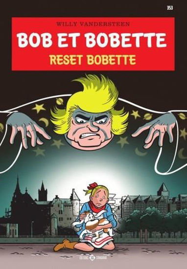 Afbeelding van Bob bobette #353 - Reset bobette (STANDAARD, zachte kaft)