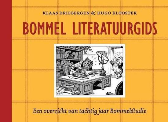 Afbeelding van Marten toonder - Bommel literatuurgids (KLAAS DRIEBERGEN, harde kaft)