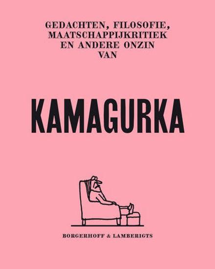 Afbeelding van Kamagurka - Voorbij de grenzen van de ernst (BORGERHOFF & LAMBERIGTS, zachte kaft)