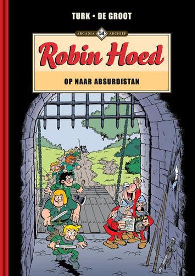 Afbeelding van Arcadia archief #54 - Robin hoed - op naar absurdistan (ARCADIA, harde kaft)