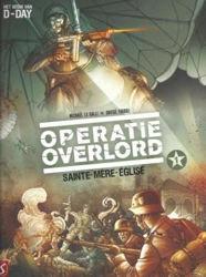 Afbeeldingen van Operatie overlord #1 - Sainte mere eglise nederlands (SILVESTER, zachte kaft)