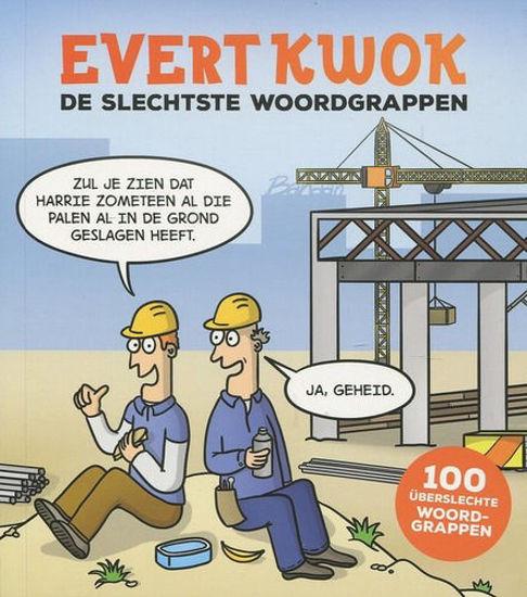 Afbeelding van Evert kwok - Slechtste woordgrappen