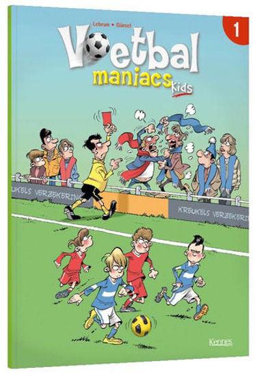 Afbeelding van Voetbal maniacs kids #1 - Voetbal maniacs kids 1 (KENNES EDITIONS, zachte kaft)