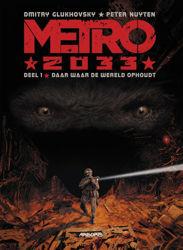 Afbeeldingen van Metro 2033 #1 - Daar waar de wereld ophoudt (ARBORIS, zachte kaft)