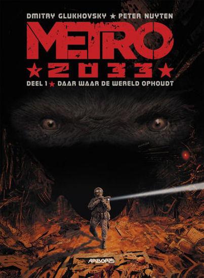 Afbeelding van Metro 2033 #1 - Daar waar de wereld ophoudt (ARBORIS, zachte kaft)