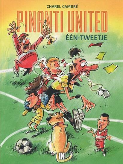 Afbeelding van Pinanti united #1 - Een-tweetje (INDRUK, zachte kaft)