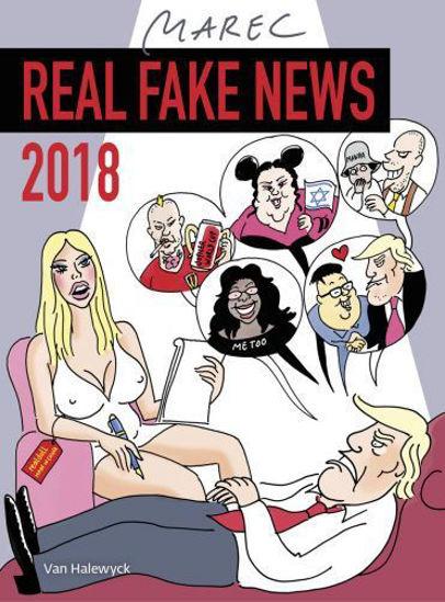 Afbeelding van Keuze van marec - 2018 real fake news (VAN HALEWYCK, zachte kaft)