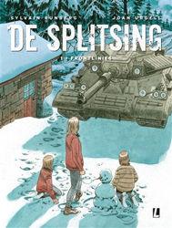 Afbeeldingen van Splitsing #1 - Frontlinies (UITGEVERIJ L, harde kaft)