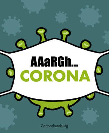 Afbeelding van Coronaaargh #1 - Corona (MARIO DE KONINCK, harde kaft)