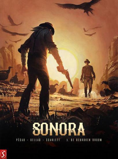 Afbeelding van Sonora #3 - Gebroken droom (SILVESTER, harde kaft)