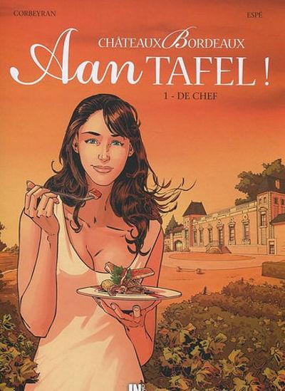 Afbeelding van Chateaux bordeaux aan tafel #1 - De chef (INDRUK, harde kaft)
