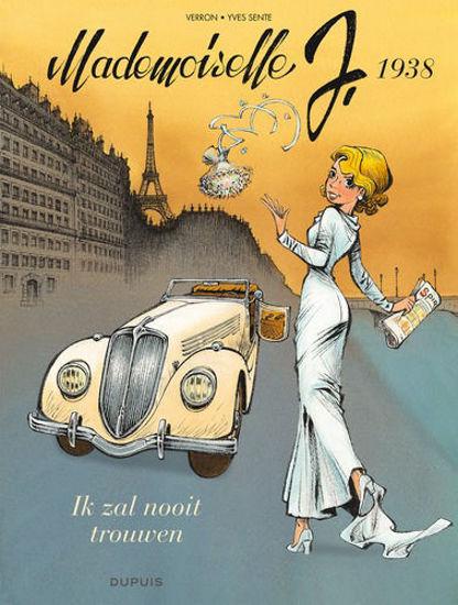 Afbeelding van Mademoiselle j #2 - Ik zal nooit trouwen (DUPUIS, harde kaft)