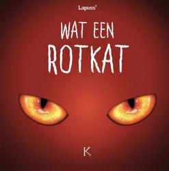 Afbeeldingen van Wat een rotkat #2 - Wat een rotkat 2