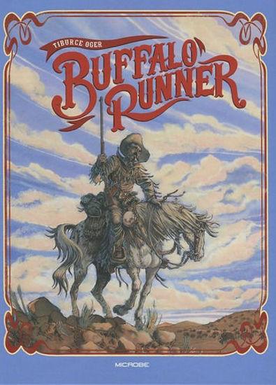 Afbeelding van Buffalo runner - Buffalo runner - blauwe cover - actie 40 jaar de striep !! (MICROBE, harde kaft)