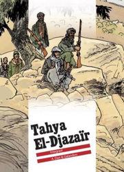 Afbeeldingen van Tahya el-djazair - Tahya el-djazair integraal-actie 40 jaar de striep