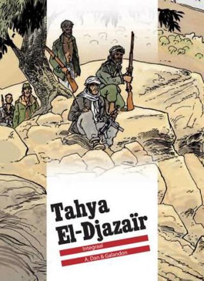 Afbeelding van Tahya el-djazair - Tahya el-djazair integraal-actie 40 jaar de striep (SAGA, harde kaft)