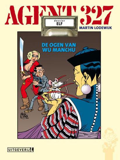 Afbeelding van Agent 327 #11 - Ogen van wu manchu (LUITINGH, harde kaft)