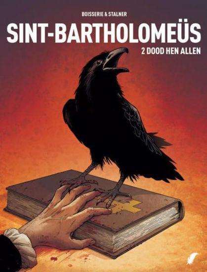 Afbeelding van Sint-bartholomeus #2 - Dood hen allen (DAEDALUS, harde kaft)