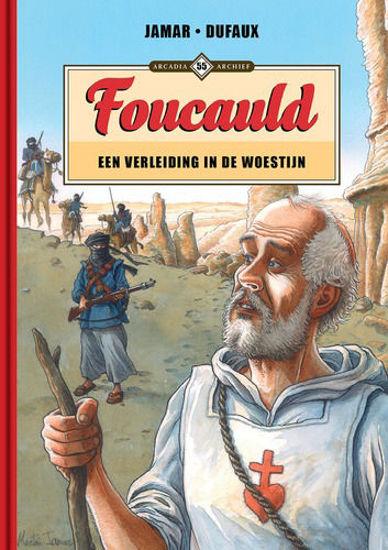 Afbeelding van Arcadia archief #55 - Foucauld - een verleiding in de woestijn (ARCADIA, harde kaft)