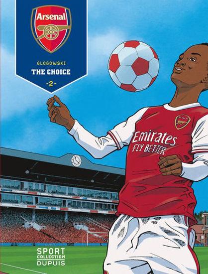 Afbeelding van Sport collection - Arsenal 2 the choice (DUPUIS, zachte kaft)