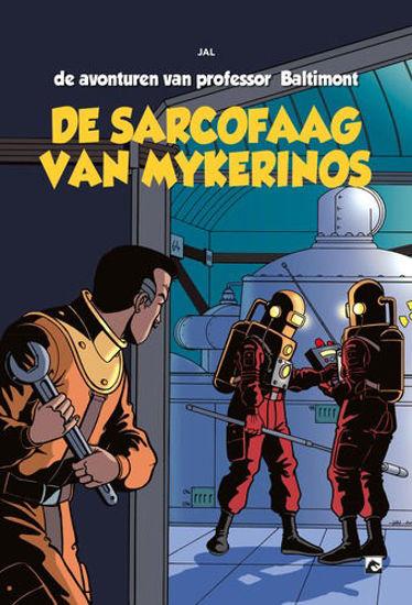 Afbeelding van Avonturen van professor baltimont #1 - Sarcofaag van mykerinos (DARK DRAGON BOOKS, harde kaft)