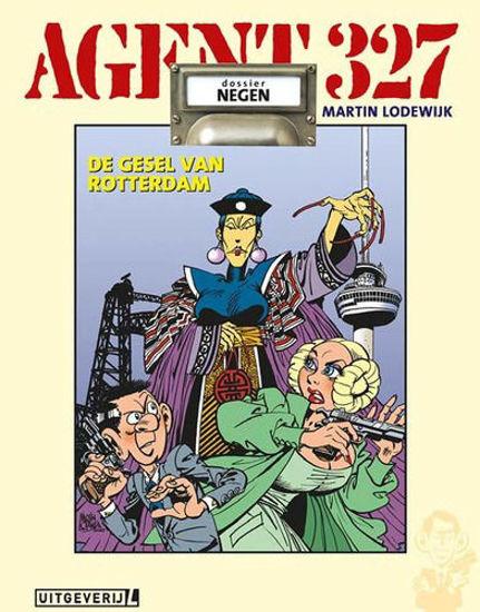 Afbeelding van Agent 327 #9 - Gesel van rotterdam (UITGEVERIJ L, harde kaft)