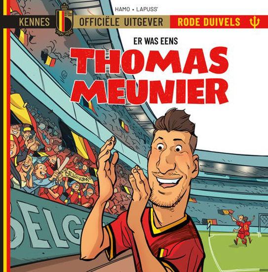 Afbeelding van Rode duivels er was eens #4 - Thomas meunier (KENNES EDITIONS, harde kaft)