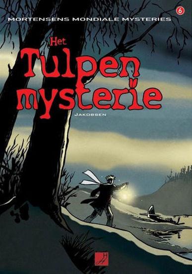 Afbeelding van Mortensens mondiale mysteries #6 - Tulpenmysterie het (HAUWAERTS UITGEVERIJ, zachte kaft)