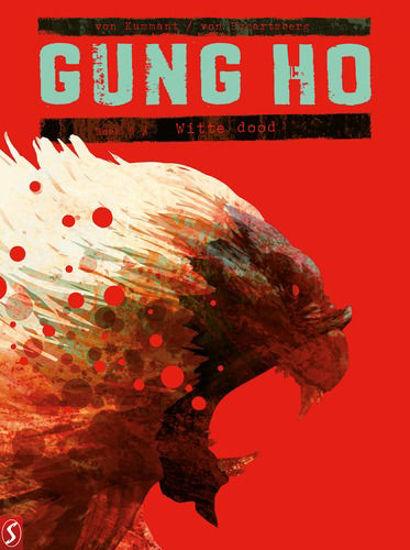 Afbeelding van Gung ho #5 - Witte dood (SILVESTER, harde kaft)
