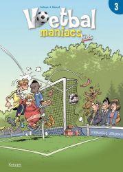 Afbeeldingen van Voetbal maniacs kids #3 - Voetbal maniac kids 3 (KENNES EDITIONS, zachte kaft)