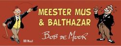 Afbeeldingen van Meester mus - Meester mus & balthazar