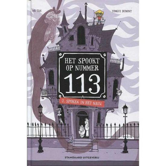 Afbeelding van Het spookt op nummer 113 #2 - Spoken in het nauw (STANDAARD, harde kaft)