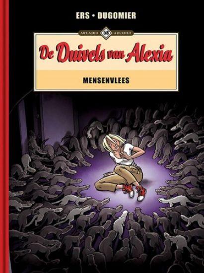 Afbeelding van Arcadia archief #58 - Duivels van alexia - mensenvlees (ARCADIA, harde kaft)
